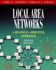 Local Area Networks: A Business-Oriented Approach, 2nd Edition (0471330477) cover image