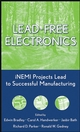Lead-Free Electronics: iNEMI Projects Lead to Successful Manufacturing