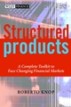 Structured Products: A Complete Toolkit to Face Changing Financial Markets (0471486477) cover image