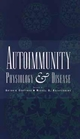 Autoimmunity: Physiology and Disease (0471592277) cover image