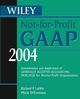 Wiley Not-for-Profit GAAP 2004: Interpretation and Application of Generally Accepted Accounting Principles for Not-for-Profit Organizations (0471648477) cover image