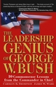 The Leadership Genius of George W. Bush: 10 Commonsense Lessons from the Commander in Chief (0471660477) cover image
