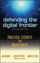Defending the Digital Frontier: Practical Security for Management, 2nd Edition (0471680877) cover image