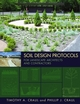 Soil Design Protocols for Landscape Architects and Contractors (0471721077) cover image