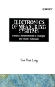 Electronics of Measuring Systems: Practical Implementation of Analogue and Digital Techniques (0471911577) cover image