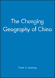 The Changing Geography of China (0631181377) cover image