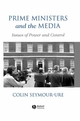 Prime Ministers and the Media: Issues of Power and Control (0631187677) cover image