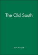 The Old South (0631219277) cover image