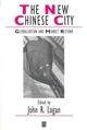 The New Chinese City: Globalization and Market Reform (0631229477) cover image