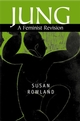 Jung: A Feminist Revision (0745625177) cover image