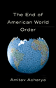 The End of American World Order (0745672477) cover image