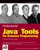 Professional Java Tools for Extreme Programming: Ant, XDoclet, JUnit, Cactus, and Maven (0764556177) cover image