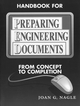 Handbook for Preparing Engineering Documents: From Concept to Completion (0780310977) cover image