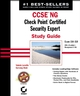 CCSE NG: Check Point Certified Security Expert Study Guide: Exam 156-310 (VPN-1/FireWall-1; Management II NG) (0782151477) cover image