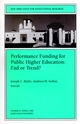 Performance Funding for Public Higher Education: Fad or Trend?: New Directions for Institutional Research, Number 97 (0787914177) cover image