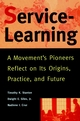 Service-Learning: A Movement's Pioneers Reflect on Its Origins, Practice, and Future (0787943177) cover image
