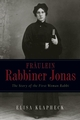 Fräulein Rabbiner Jonas: The Story of the First Woman Rabbi (0787969877) cover image