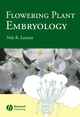Flowering Plant Embryology: With Emphasis on Economic Species (0813827477) cover image