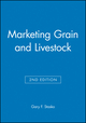 Marketing Grain and Livestock, 2nd Edition (0813829577) cover image