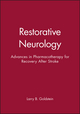 Restorative Neurology: Advances in Pharmacotherapy for Recovery After Stroke (0879934077) cover image