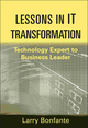 Lessons in IT Transformation: Technology Expert to Business Leader (1118004477) cover image