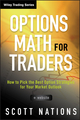 Options Math for Traders: How To Pick the Best Option Strategies for Your Market Outlook, + Website (1118164377) cover image