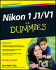 Nikon 1 J1/V1 For Dummies (1118299477) cover image