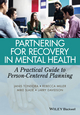 Partnering for Recovery in Mental Health: A Practical Guide to Person-Centered Planning (1118388577) cover image