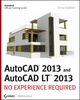 AutoCAD 2013 and AutoCAD LT 2013: No Experience Required (1118411277) cover image