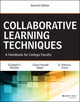 Collaborative Learning Techniques: A Handbook for College Faculty, 2nd Edition (1118761677) cover image