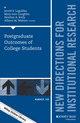 Postgraduate Outcomes of College Students: New Directions for Institutional Research, Number 169 (1119325277) cover image
