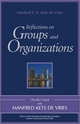 Reflections on Groups and Organizations: On the Couch With Manfred Kets de Vries (1119965977) cover image