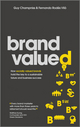 Brand Valued: How socially valued brands hold the key to a sustainable future and business success (1119976677) cover image
