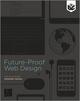 Future-Proof Web Design (1119978777) cover image