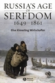 Russia's Age of Serfdom 1649-1861 (1405134577) cover image