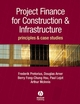 Project Finance for Construction and Infrastructure: Principles and Case Studies (1405151277) cover image