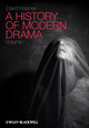 A History of Modern Drama, Volume I (1405157577) cover image