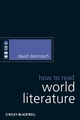 How to Read World Literature (1405168277) cover image