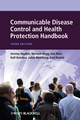 Communicable Disease Control and Health Protection Handbook, 3rd Edition (1444335677) cover image
