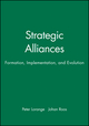 Strategic Alliances: Formation, Implementation, and Evolution (1557864977) cover image