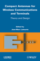 Compact Antennas for Wireless Communications and Terminals: Theory and Design (1848213077) cover image