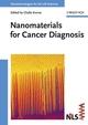 Nanomaterials for Cancer Diagnosis (3527313877) cover image