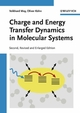 Charge and Energy Transfer Dynamics in Molecular Systems, 2nd, Revised and Enlarged Edition (3527617477) cover image