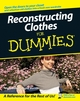 Reconstructing Clothes For Dummies (0470127678) cover image