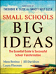 Small Schools, Big Ideas: The Essential Guide to Successful School Transformation  (0470259078) cover image