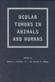 Ocular Tumors in Animals and Humans (0470376678) cover image