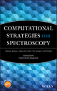 Computational Strategies for Spectroscopy: from Small Molecules to Nano Systems (0470470178) cover image