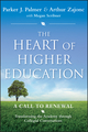 The Heart of Higher Education: A Call to Renewal (0470638478) cover image