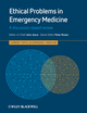Ethical Problems in Emergency Medicine: A Discussion-based Review (0470673478) cover image