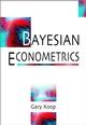 Bayesian Econometrics (0470845678) cover image